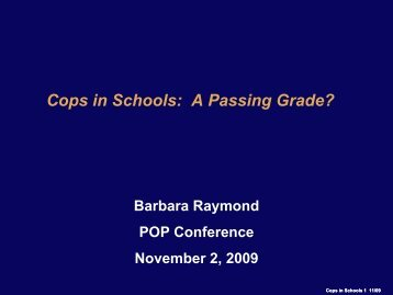 Cops in Schools - Center for Problem-Oriented Policing