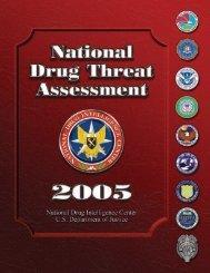 National Drug Threat Assessment 2005 - Center for Problem ...
