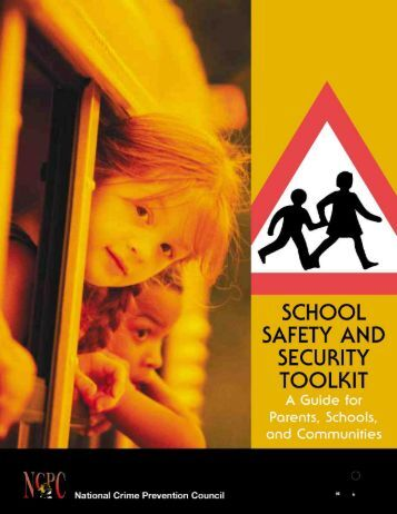 National Crime Prevention Council's School Safety and Security