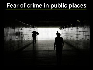 Fear of crime in public places - Center for Problem-Oriented Policing