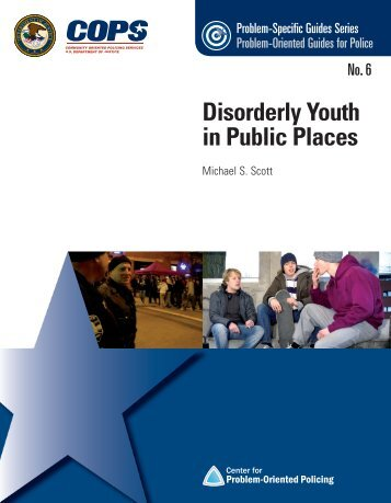 Disorderly Youth in Public Places - Center for Problem-Oriented ...