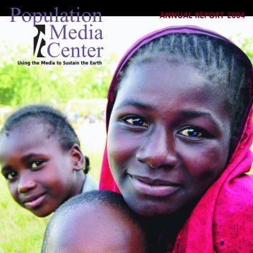 ANNUAL REPORT 2004 - Population Media Center