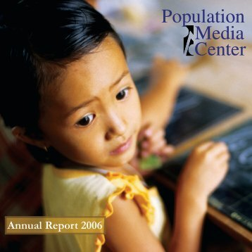 2006 Annual Report - Population Media Center