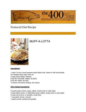 Featured Chef Recipe MUFF-A-LOTTA - PorkFoodService.Com