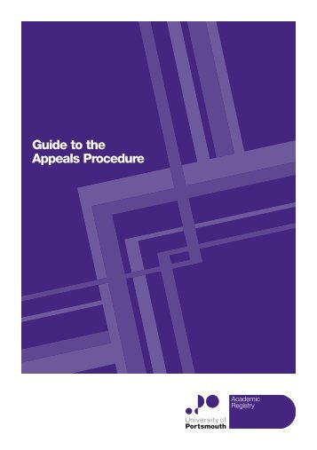 Guide to the Appeals Procedure - University of Portsmouth
