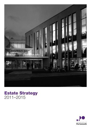 Estate Strategy 2011–2015 - University of Portsmouth