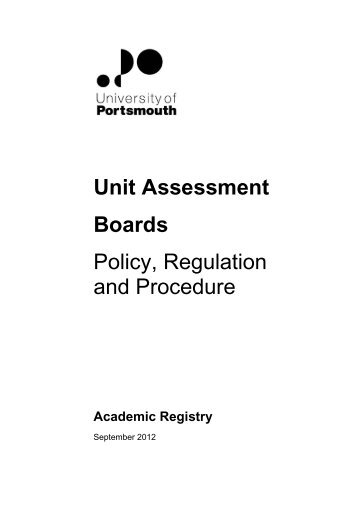 Unit Assessment Boards Policy, Regulation and Procedure