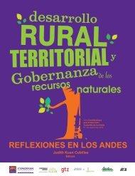 Desarrollo rural territorial y gobernanza de los recursos ... - InfoAndina