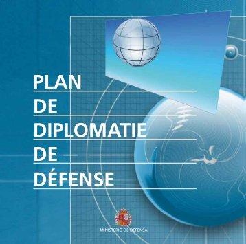 plan de diplomatie de défense - Portal de Cultura de Defensa ...