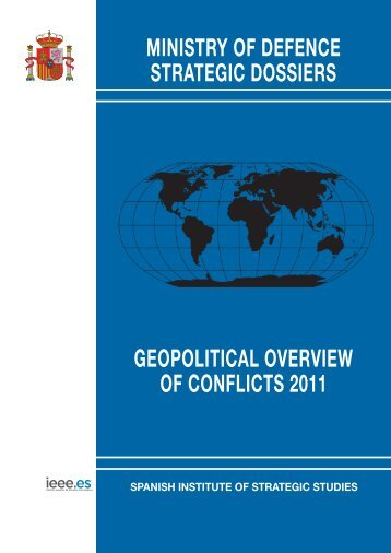 GEOPOLITICAL OVERVIEW OF CONFLICTS 2011 - Portal de ...