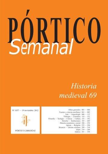 Portico Semanal 1057 Historia medieval 69 - Pórtico librerías