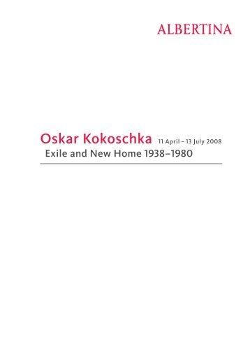 Oskar Kokoschka, Exile and New Home 1938–1980 - Albertina