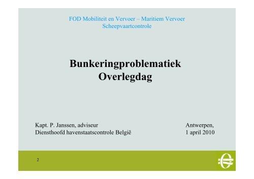 Kapt. P. Janssen - FOD Mobiliteit en Vervoer - Port of Antwerp