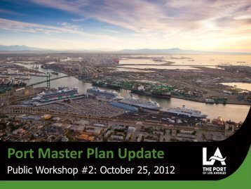 Public Workshop #2 - Port of Los Angeles
