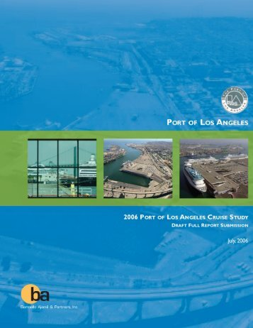 Port of Los Angeles 2006 Cruise Study Draft Full Report Submission