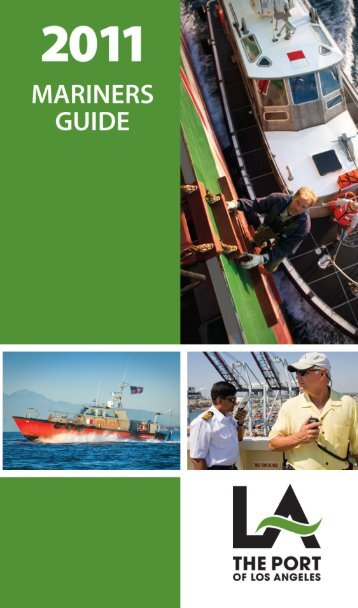 2011 Mariners Guide - The Port of Los Angeles