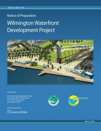 Wilmington Waterfront Development Project - The Port of Los Angeles