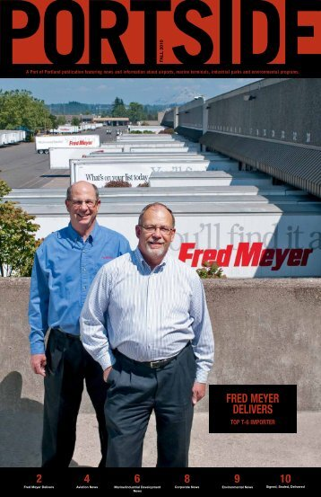 FRED MEYER DELIVERS - the Port of Portland