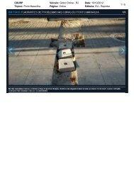 10/10/2012 - Flagrantes de problemas nas obras do Porto Maravilha