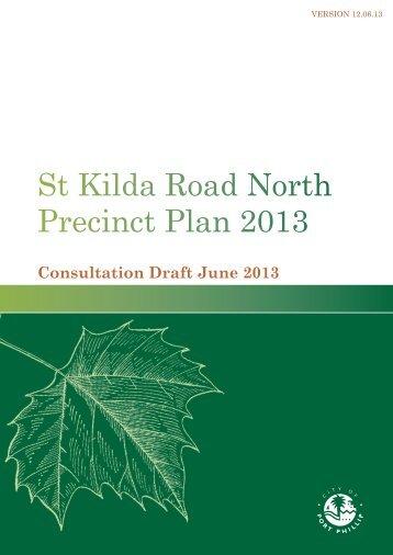 St Kilda Road North Precinct Plan 2013 - City of Port Phillip