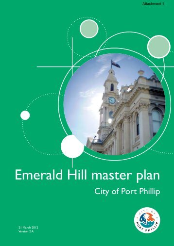 Emerald Hill Master Plan - City of Port Phillip
