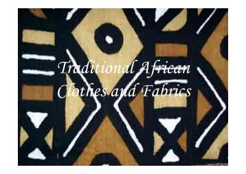 Traditional African Clothes and Fabrics