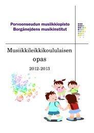 Musiikkileikkikoululaisen opas 2012-2013 - Porvoo