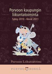 Porvoon kaupungin liikuntatoiminta, syksy 2010-kevät 2011