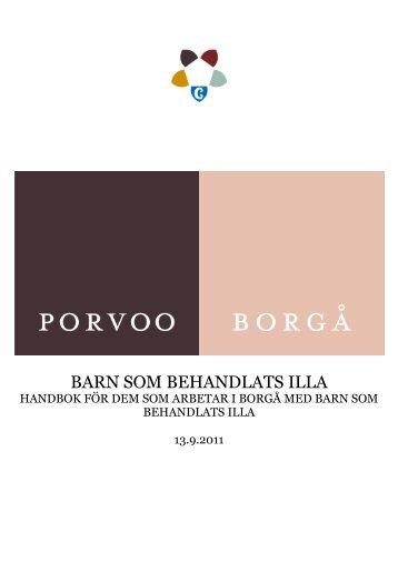 BARN SOM BEHANDLATS ILLA - Porvoo