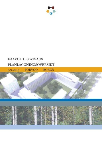 KAAVOITUSKATSAUS PLANLÄGGNINGSÖVERSIKT - Porvoo