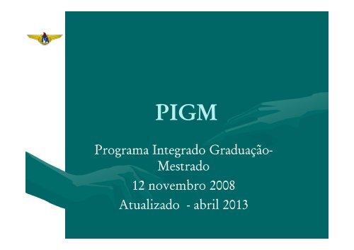 Programa Integrado Graduação - Pós-Graduação - ITA