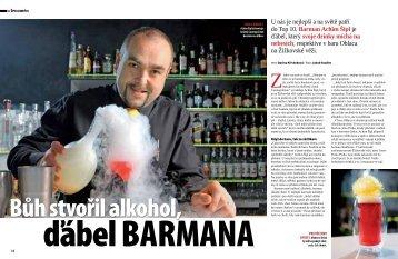U nás je nejlepší a na světě patří do Top 10. Barman Achim Šipl je ...