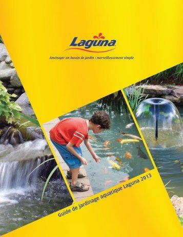 Guide de jardinage aquatique Laguna 2013 - Lagunaponds.com