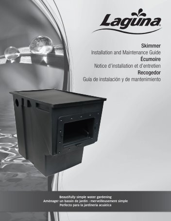 Skimmer Installation and Maintenance Guide Écumoire Notice d ...