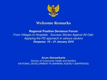 Dr. Arum Atmawikarta, Director for Health and Nutrition BAPPENAS ...