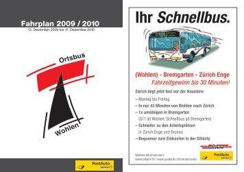 Fahrplan 2009/2010 Wohlen, Bremfgarten- Zürich Enge - Postauto