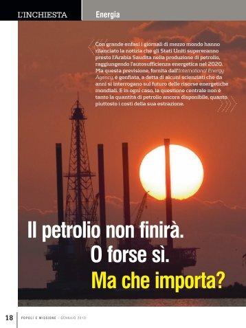 Il petrolio non finirà. O forse sì. Ma che importa? - Post Carbon Institute