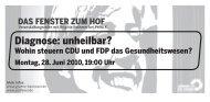 Fenster zum Hof - Diagnose unheilbar? - Brigitte Pothmer, MdB