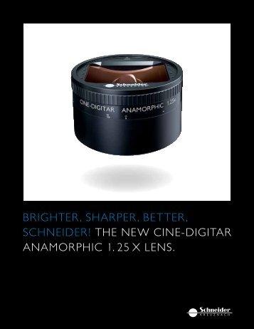 brighter, sharper, better, schneider! the new cine ... - Schneider Optics