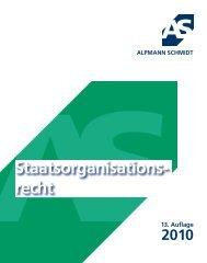 STAATSORGANISATIONSRECHT 2010 - Alpmann Schmidt