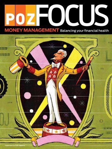 to download a copy of the Focus on Money Management. - POZ.com