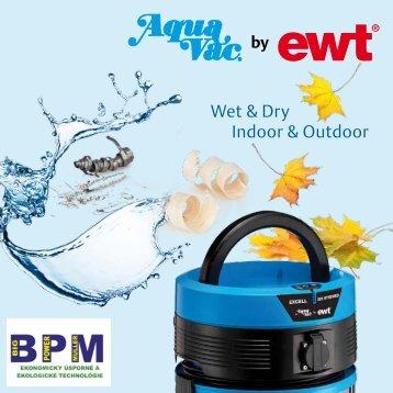 Wet & Dry Indoor & Outdoor - Poziadavka.sk
