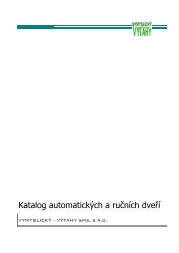 Katalog automatických a ručních dveří - VYMYSLICKÝ