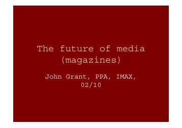 The future of media (magazines)