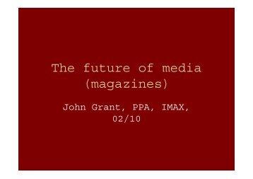 The future of media (magazines)