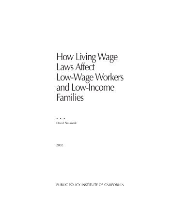 How Living Wage Laws Affect Low-Wage Workers and Low-Income ...