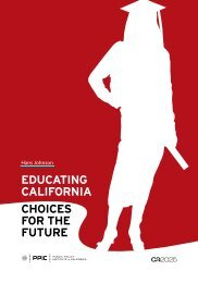 Educating caLiFORnia cHOicES FOR tHE FutuRE - Public Policy ...