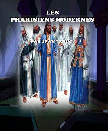 Les Pharisiens Modernes
