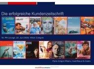 Die erfolgreiche Kundenzeitschrift - PR-Lounge-Köln
