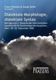 Dialektale Morphologie, dialektale Syntax - Praesens Verlag